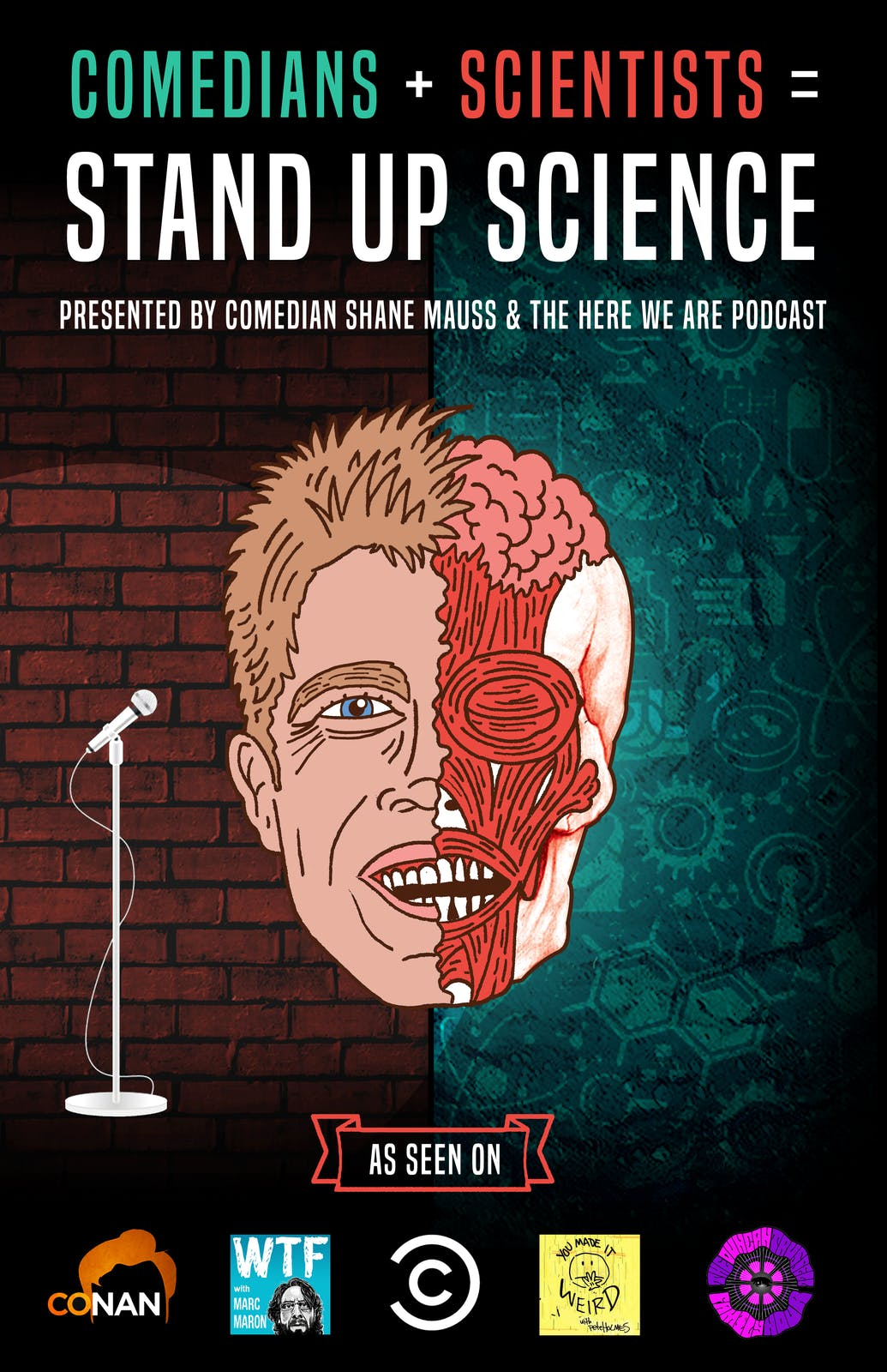 Stand Up Science presented by Shane Mauss and the Here We Are Podcast