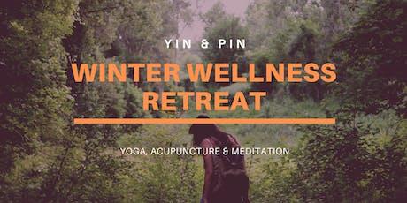 Yin & Pin ~ Winter Wellness Retreat tickets