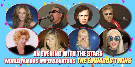 A Evening Cher, Elton John, Celine Dion & Streisand & More Master Impersonators Direct from Las Vegas : The Edwards Twins tickets