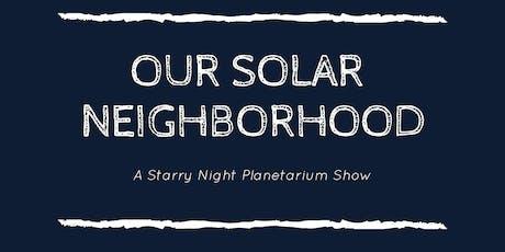 "3rd Grade ""Our Solar Neighborhood"" tickets"