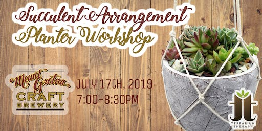 Succulent Arrangement Planter Workshop at Mount Gretna Craft Brewery