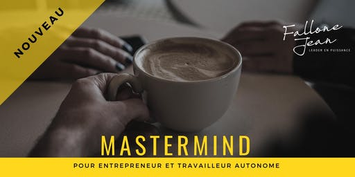Mastermind pour entrepreneur et travailleur autonome