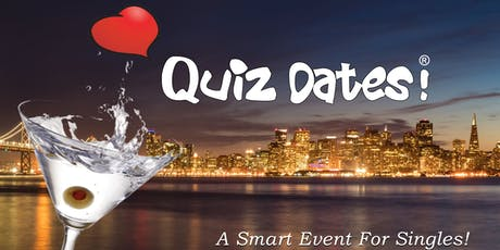 Quiz Dates! SINGLES Trivia Night in Redwood City tickets