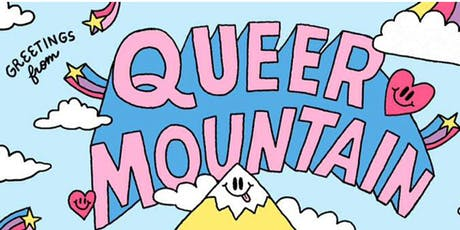 Greetings, from Queer Mountain - July tickets