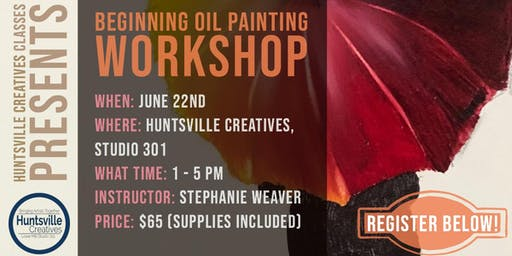 Beginning Oil Painting Workshop - SUPPLIES INCLUDED