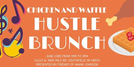 Chicken and Waffle's Hustle Brunch