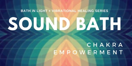 VIBRATIONAL SOUND BATH + HEART CHAKRA EMPOWERMENT tickets