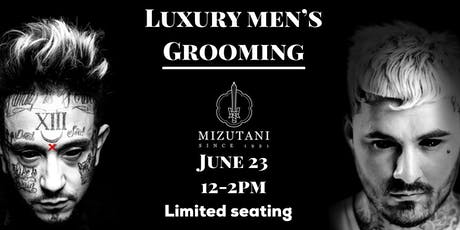 Luxury Men's grooming tickets