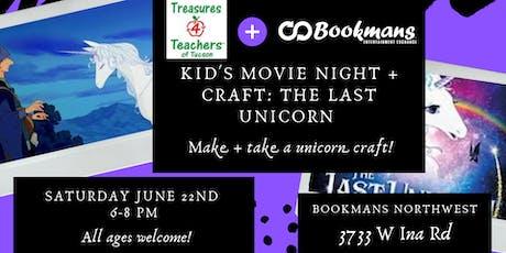 The Last Unicorn Movie + Craft Night with Treasures for Teachers tickets