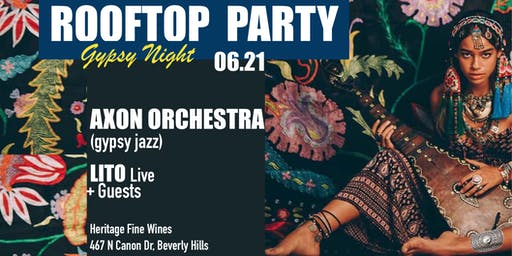 ROOFTOP PARTY (Gypsy Night)