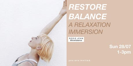 Restore Balance ~ A Relaxation Immersion. tickets