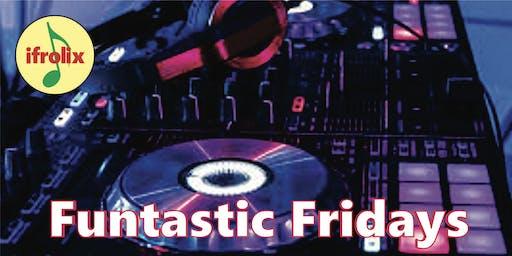 Funtastic Fridays, DJ mixing your favorite Reggae, Dancehall, Pop, R&B, Dance, Hip Hop with food & drinks