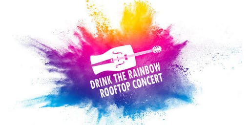 DRINK THE RAINBOW ROOFTOP CONCERT