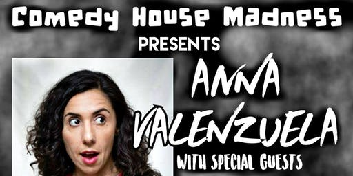 Comedy House Madness With Anna Valenzuela From Comedy Central's Roast Battle