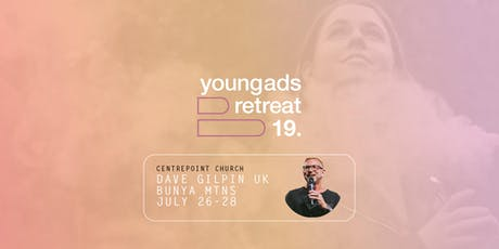 Centrepoint Young Adults Retreat 19 - with Dave Gilpin tickets