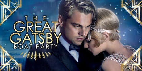 Great Gatsby Boat Party August (Last one for 2019) tickets