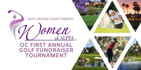 ALPFA OC  First Annual Golf Tournament - WOA Fundraiser tickets