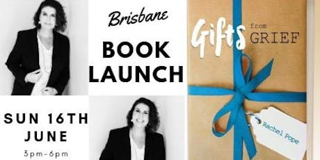 Brisbane Gifts from Grief Official Book Launch tickets