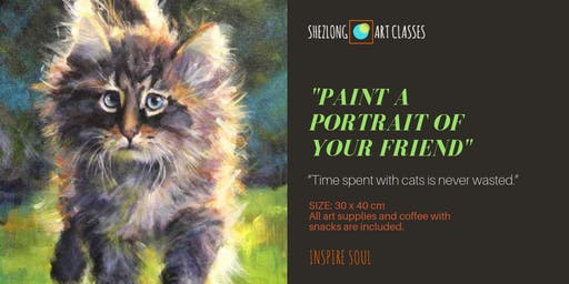 PAINT A PORTRAIT OF YOUR FRIEND - social oil painting class