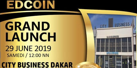"CRYPTOMONNAIE "" EDCOIN"" GRAND LAUNCH billets"
