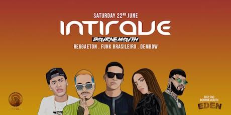 Intirave Bournemouth: Reggaeton Experience Big Launch tickets