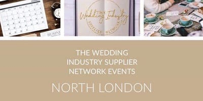 The Wedding Industry Supplier Networking Events NORTH LONDON