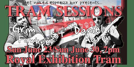 Tram Sessions: Grim Fawkner x Daniel Aaron  tickets