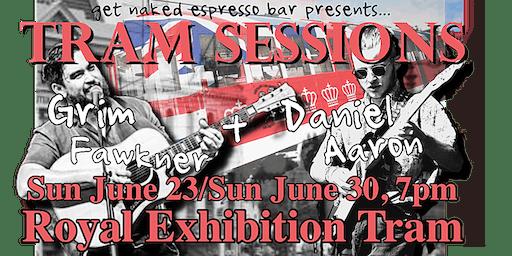 Tram Sessions: Grim Fawkner x Daniel Aaron