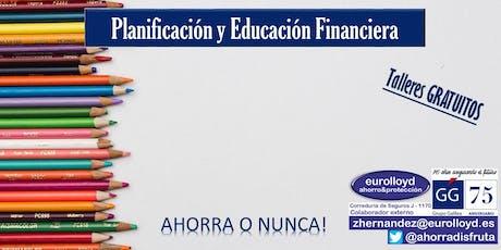 Taller GRATUITO de Planificación y Educación Financiera entradas