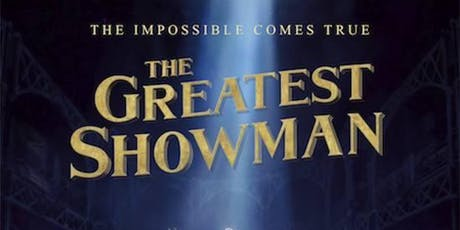 Outdoor Cinema in Ammanford Park - The Greatest Showman tickets