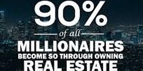 FREE: The Secrets Of Why 90% of All World Millionaires Started From Property Investing?  tickets