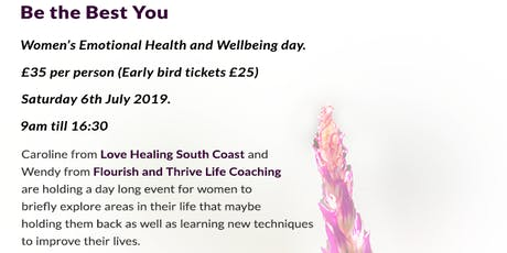 Be the Best You- Women's Emotional Health and Wellbeing day. tickets