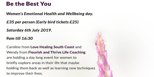 Be the Best You- Women's Emotional Health and Wellbeing day.