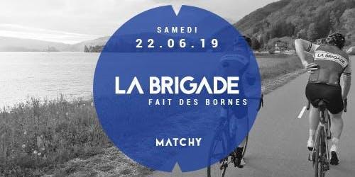 La Brigade fait des bornes - 22.06