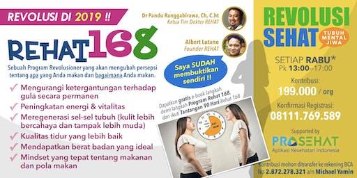REHAT 168 - REVOLUSI POLA MAKAN 2019 !