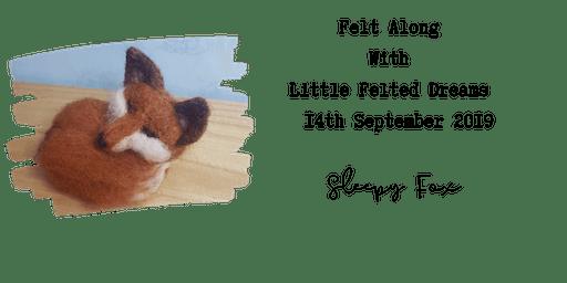 Felt-Along With Little Felted Dreams - Sleepy Fox