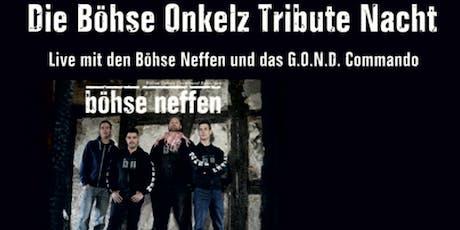 Böhse Onkelz Tribute Night mit Böhse Neffen und GOND Commando Tickets