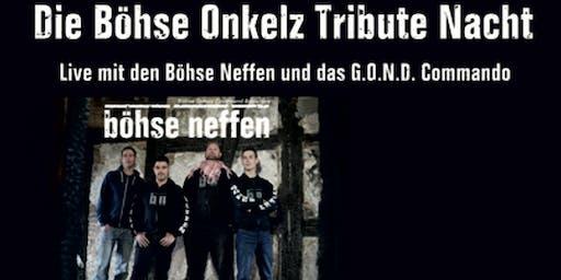 Böhse Onkelz Tribute Night mit Böhse Neffen und GOND Commando