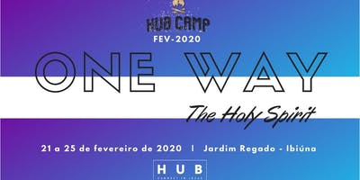 HUB CAMP 2020 - ONE WAY - The Holy Spirit