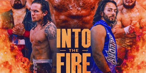 INTO THE FIRE presented by Lions Pride Sports