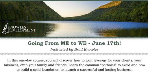 Going from Me to We with Brad Knowles