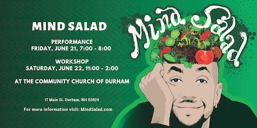 Mind Salad Performance & Optional Workshop