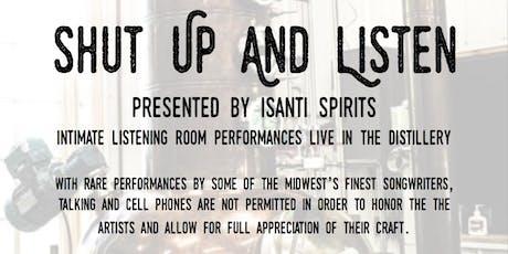 Shut Up and Listen #4  Jake Ilika and Adam Kiesling tickets
