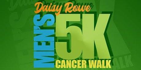 Daisy Rowe 5k Men's Cancer Walk  tickets