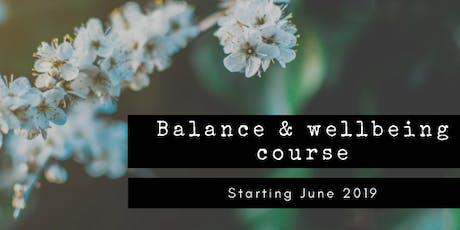 Balance & Wellbeing - 4 week Course tickets