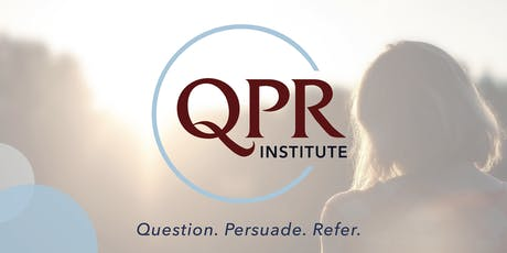 Question Persuade Refer (QPR) Suicide Prevention Gatekeeper Training tickets