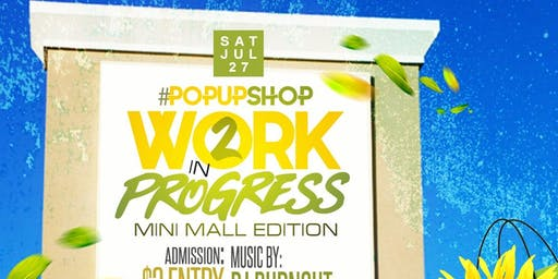 Work In Progress 2: The Mini Mall Edition