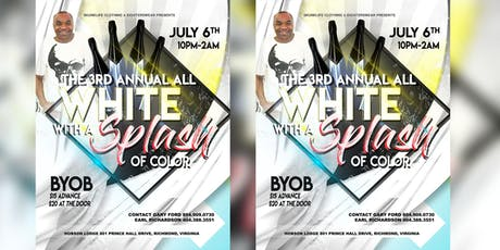 The 3rd Annual All White With A Splash Of Color tickets