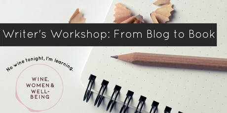 Writer's Workshop: From Blog to Book and Beyond tickets