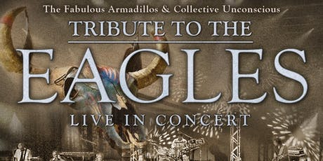 FABULOUS ARMADILLOS TAKIN' IT TO THE LIMIT: EAGLES TRIBUTE (No Guest Band) tickets